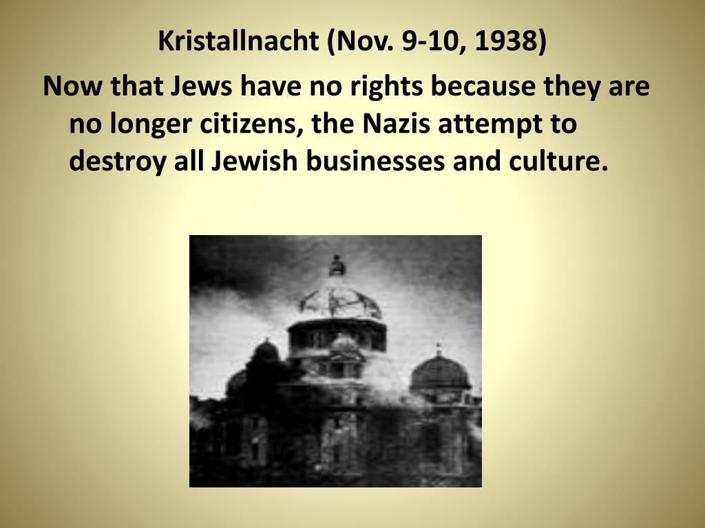 Kristallnacht (Nov. 9-10, 1938)