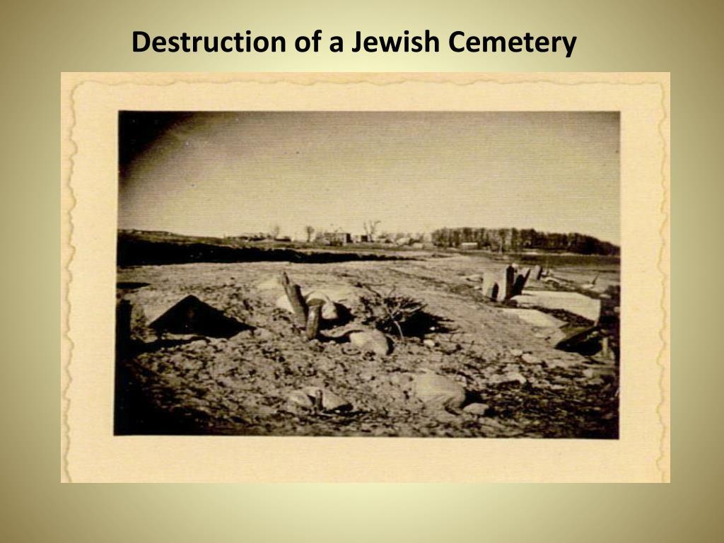 Destruction of a Jewish Cemetery
