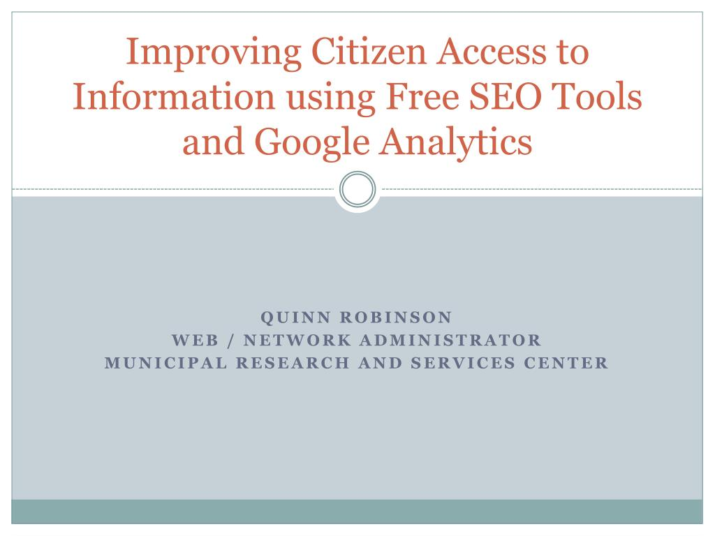improving citizen access to information using free seo tools and google analytics l.