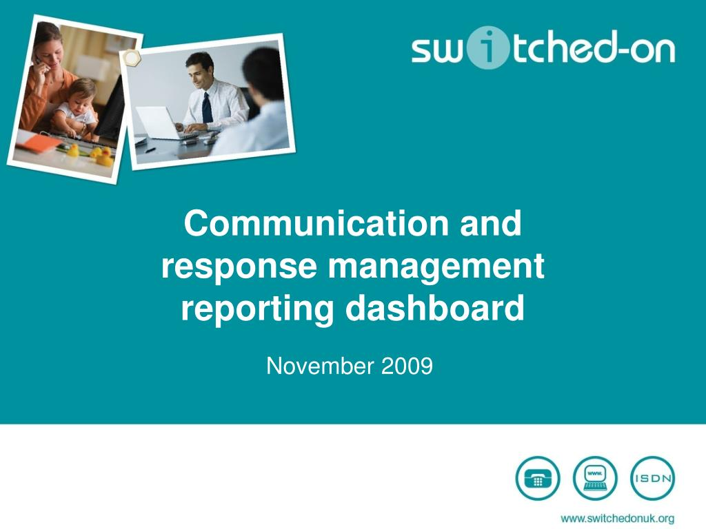 communication and response management reporting dashboard l.