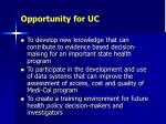 opportunity for uc