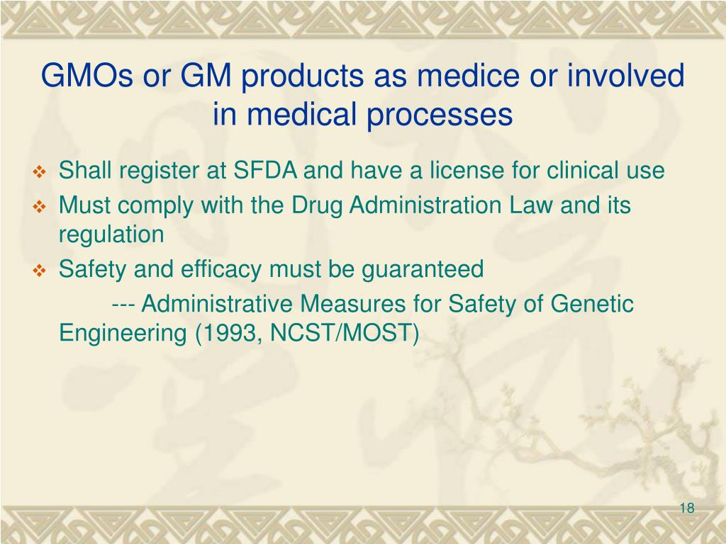 GMOs or GM products as medice or involved in medical processes