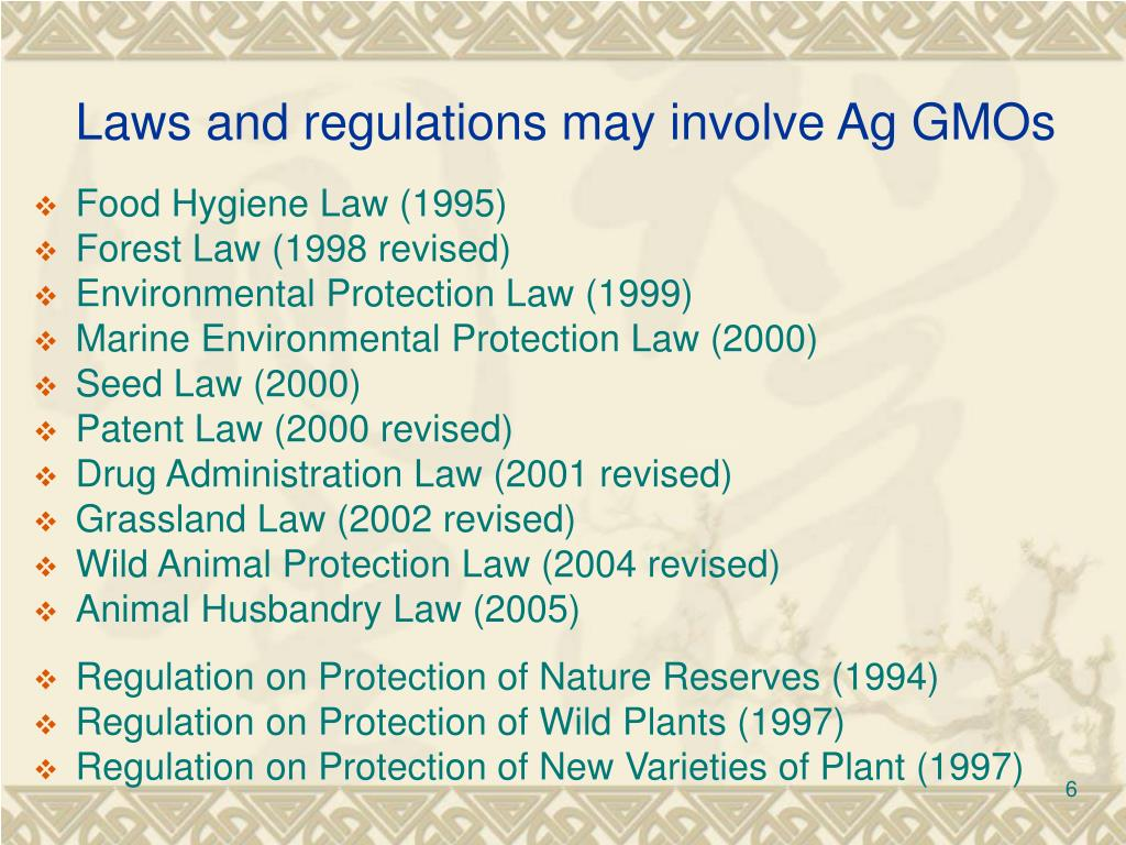 Laws and regulations may involve Ag GMOs