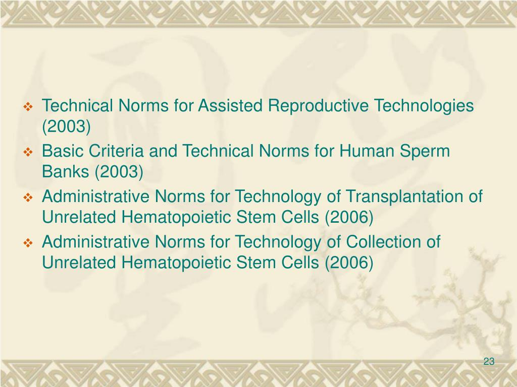 Technical Norms for Assisted Reproductive Technologies (2003)