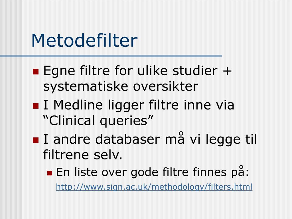 Metodefilter