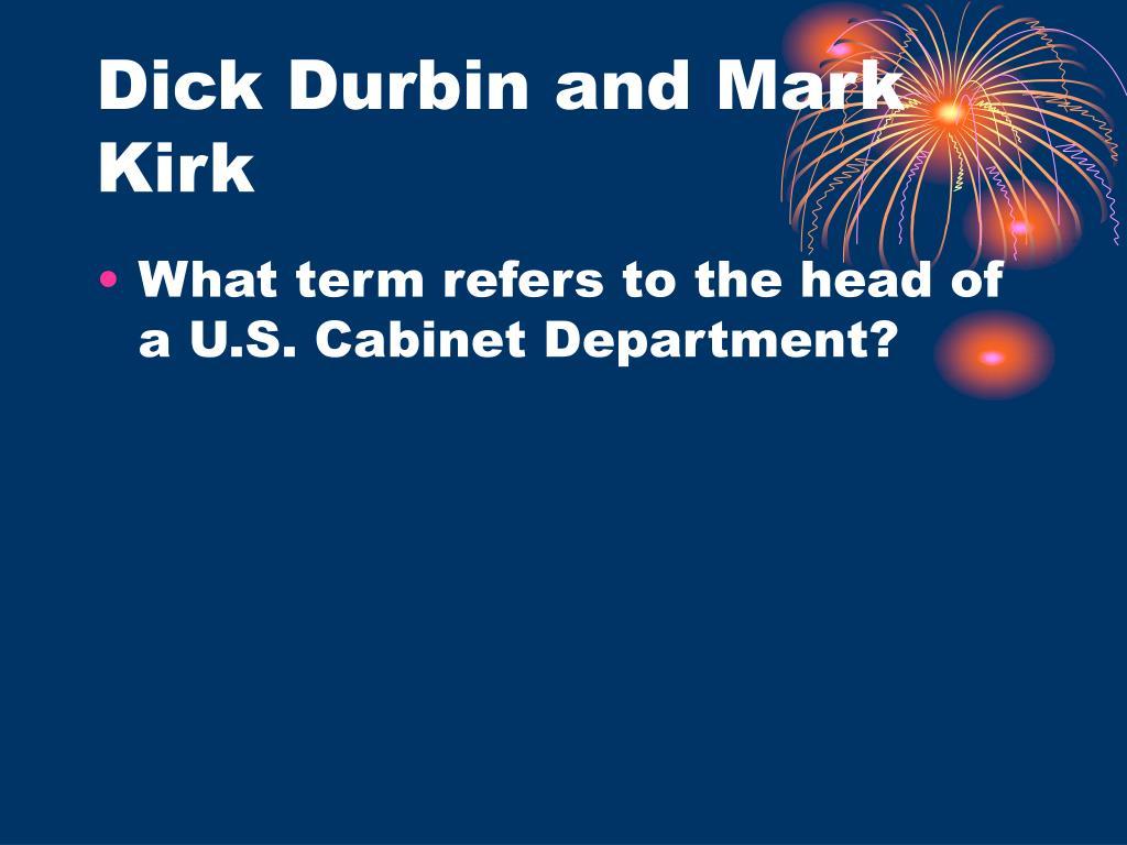 Dick Durbin and Mark Kirk
