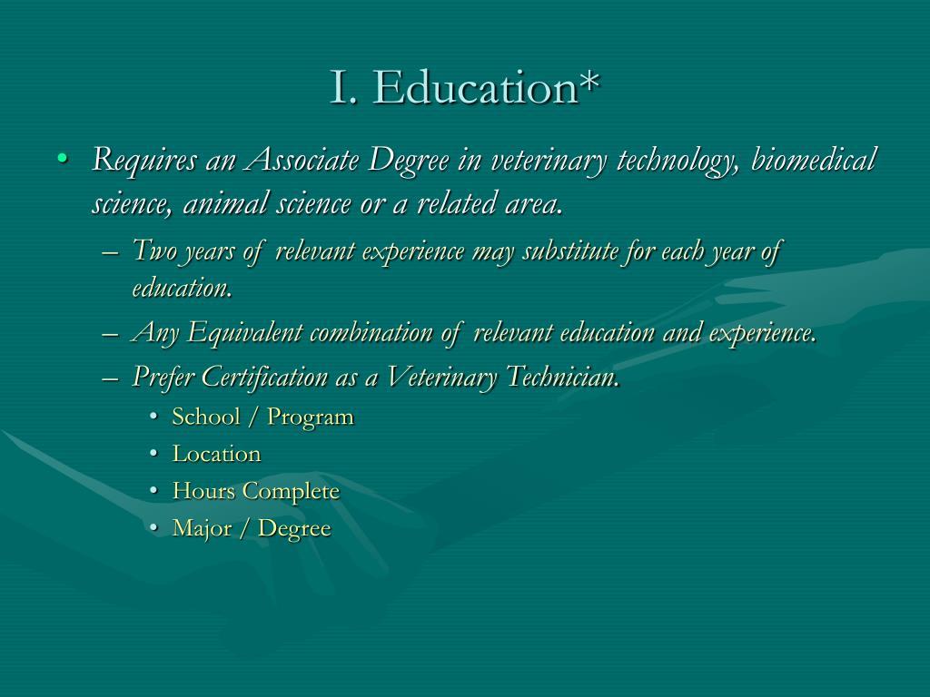 I. Education*