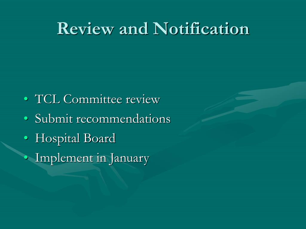 Review and Notification