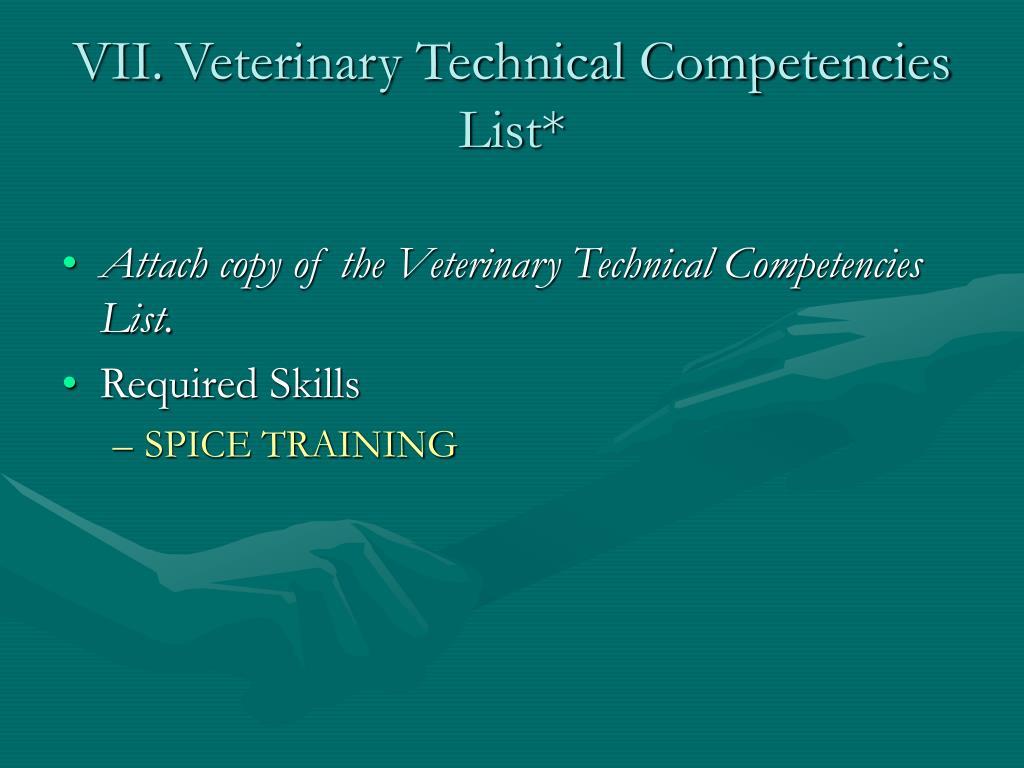 VII.Veterinary Technical Competencies List*
