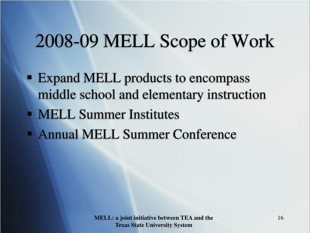 2008-09 MELL Scope of Work