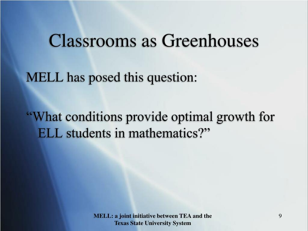 Classrooms as Greenhouses