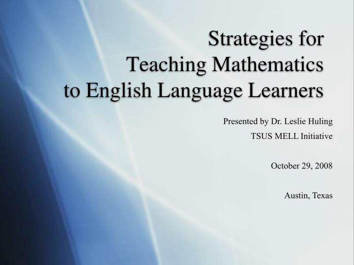 Strategies for teaching mathematics to english language learners