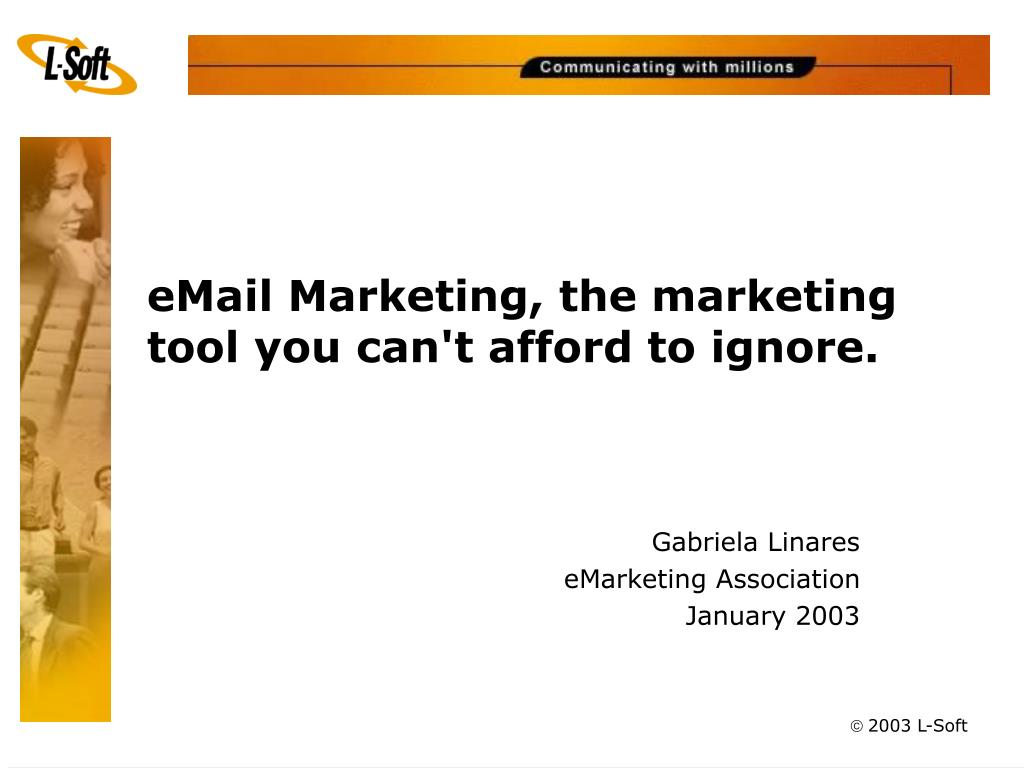 email marketing the marketing tool you can t afford to ignore l.