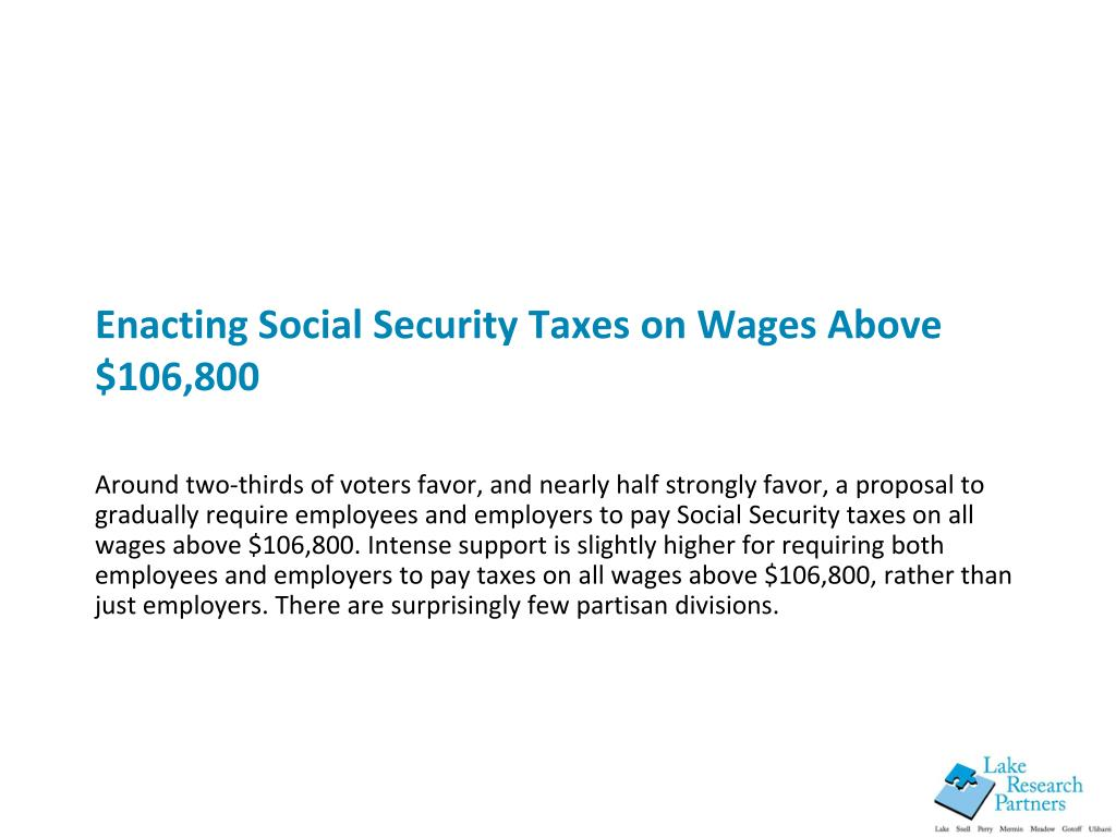 Enacting Social Security Taxes on Wages Above $106,800