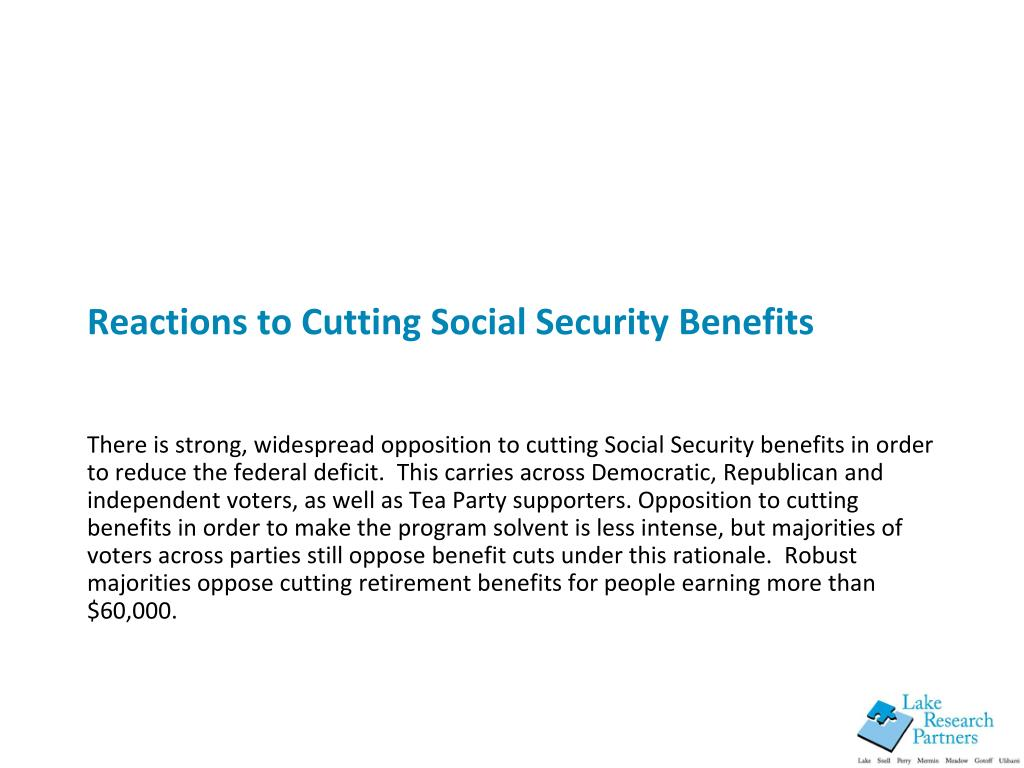 Reactions to Cutting Social Security Benefits