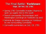 the final battle yorktown sept 28 oct 19 1781