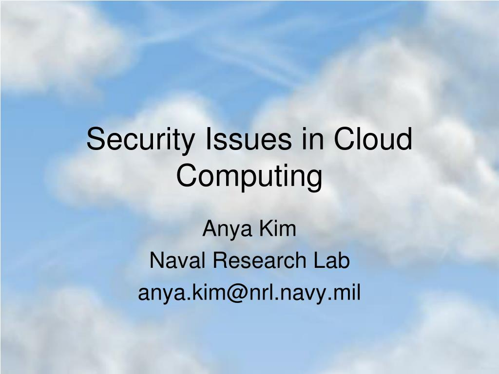 security issues in cloud computing Cloud computing is a flexible, cost-effective, and proven delivery platform for providing business or consumer it services over the internet however, cloud computing presents an added level of risk.