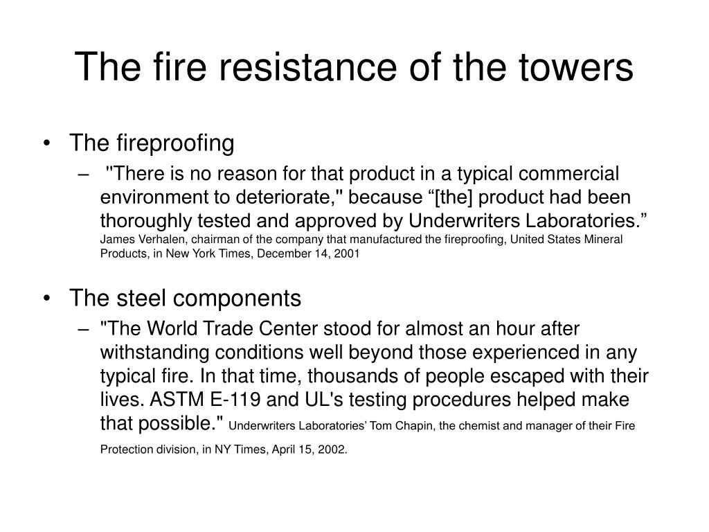 The fire resistance of the towers