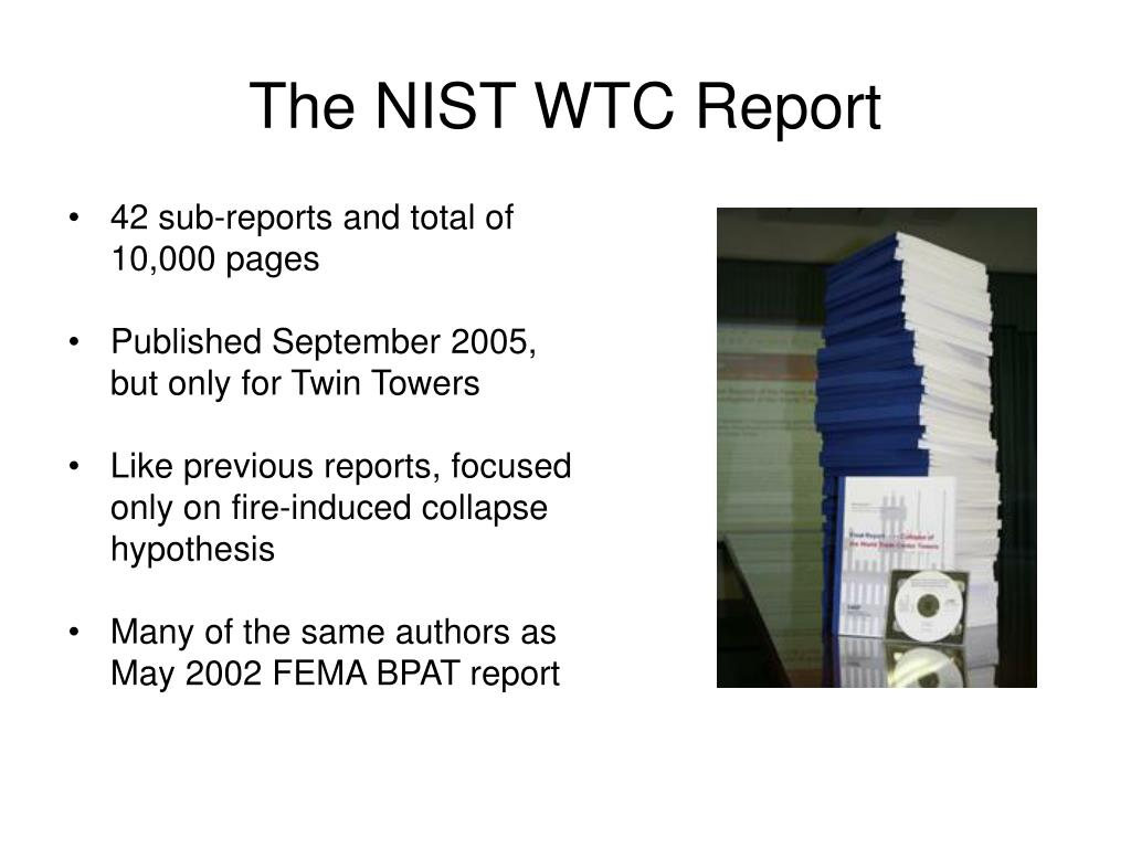 The NIST WTC Report