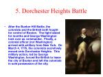 5 dorchester heights battle