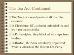 the tea act continued