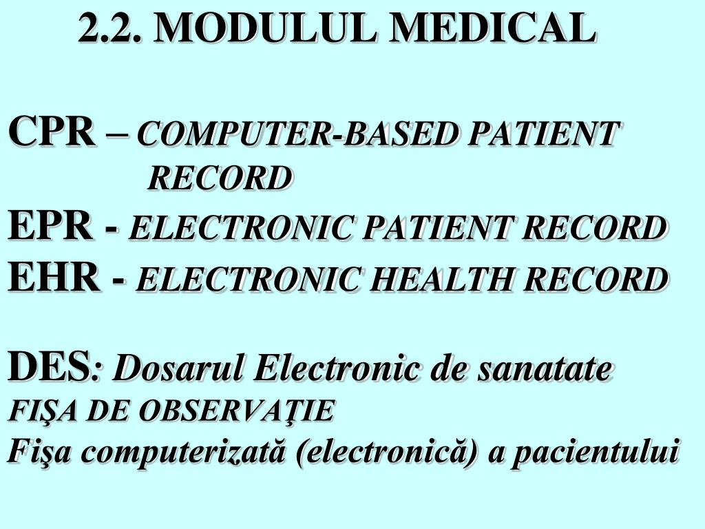2.2. MODULUL MEDICAL