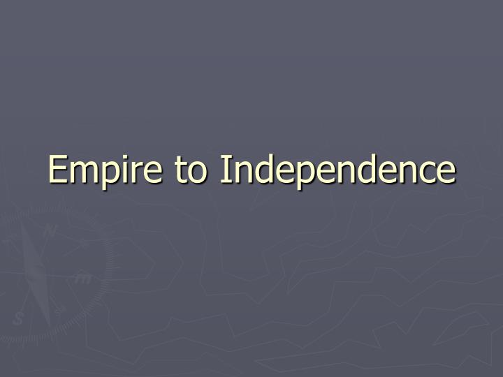 empire to independence n.