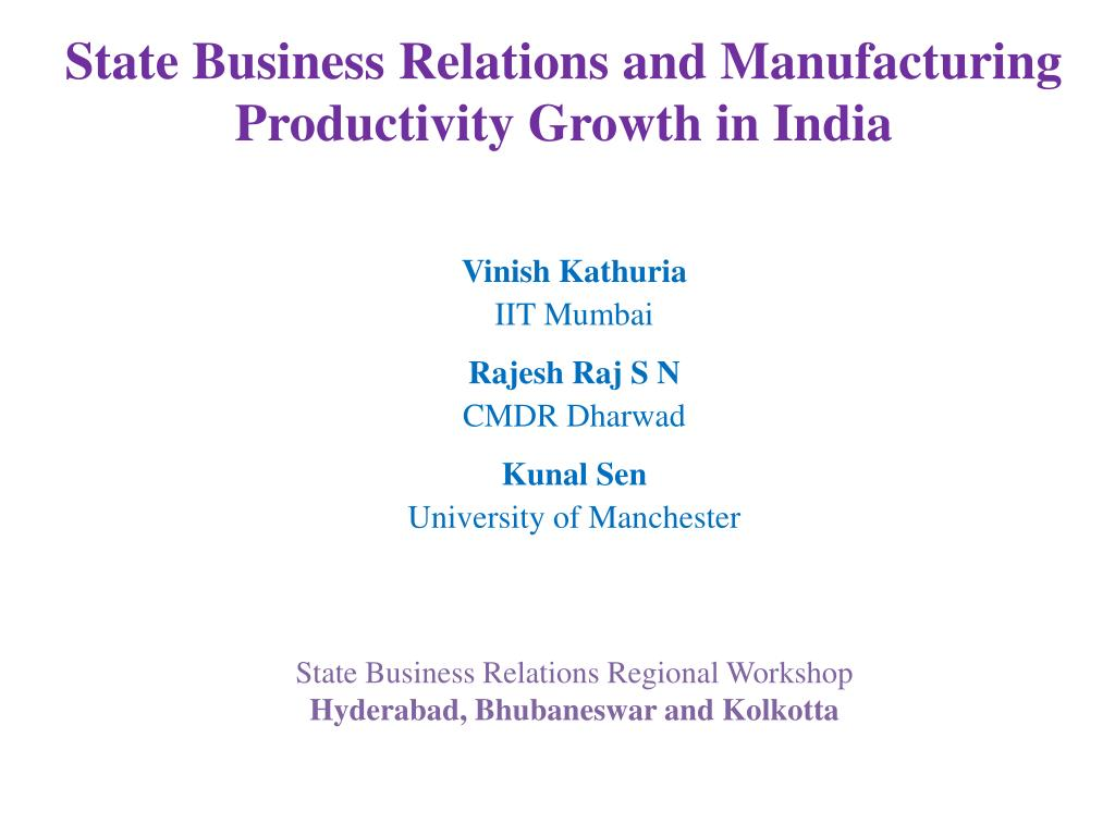 state business relations and manufacturing productivity growth in india l.