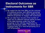 electoral outcomes as instruments for sbr