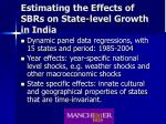 estimating the effects of sbrs on state level growth in india