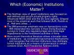 which economic institutions matter
