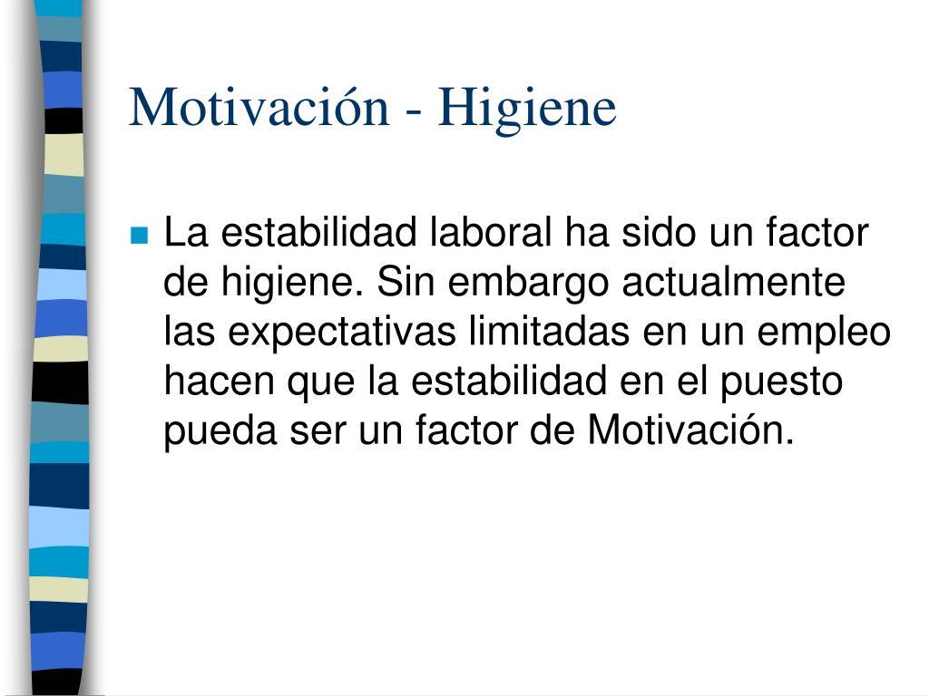 Motivación - Higiene