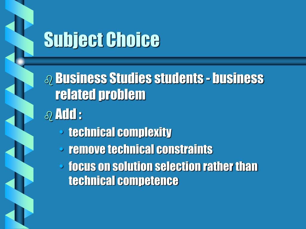 Subject Choice