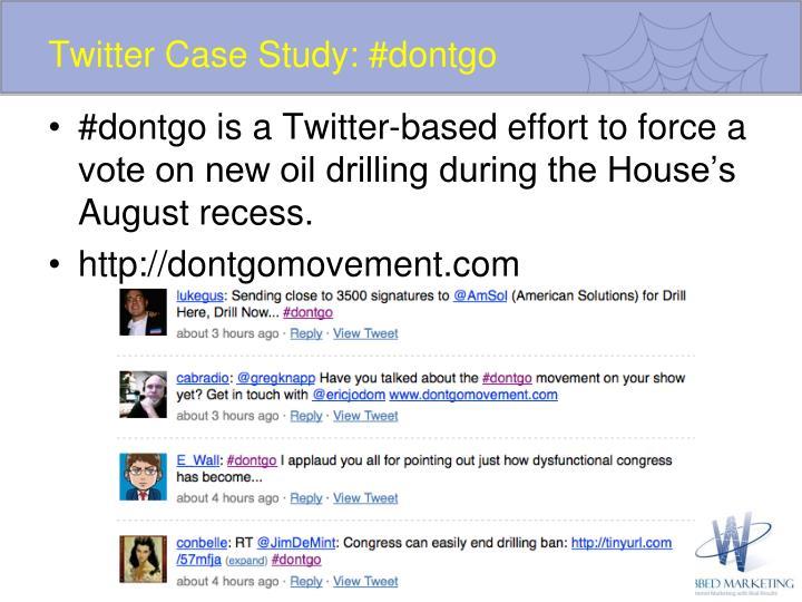Twitter Case Study: #dontgo