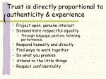 trust is directly proportional to authenticity experience