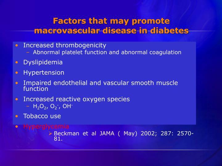 Factors that may promote macrovascular disease in diabetes