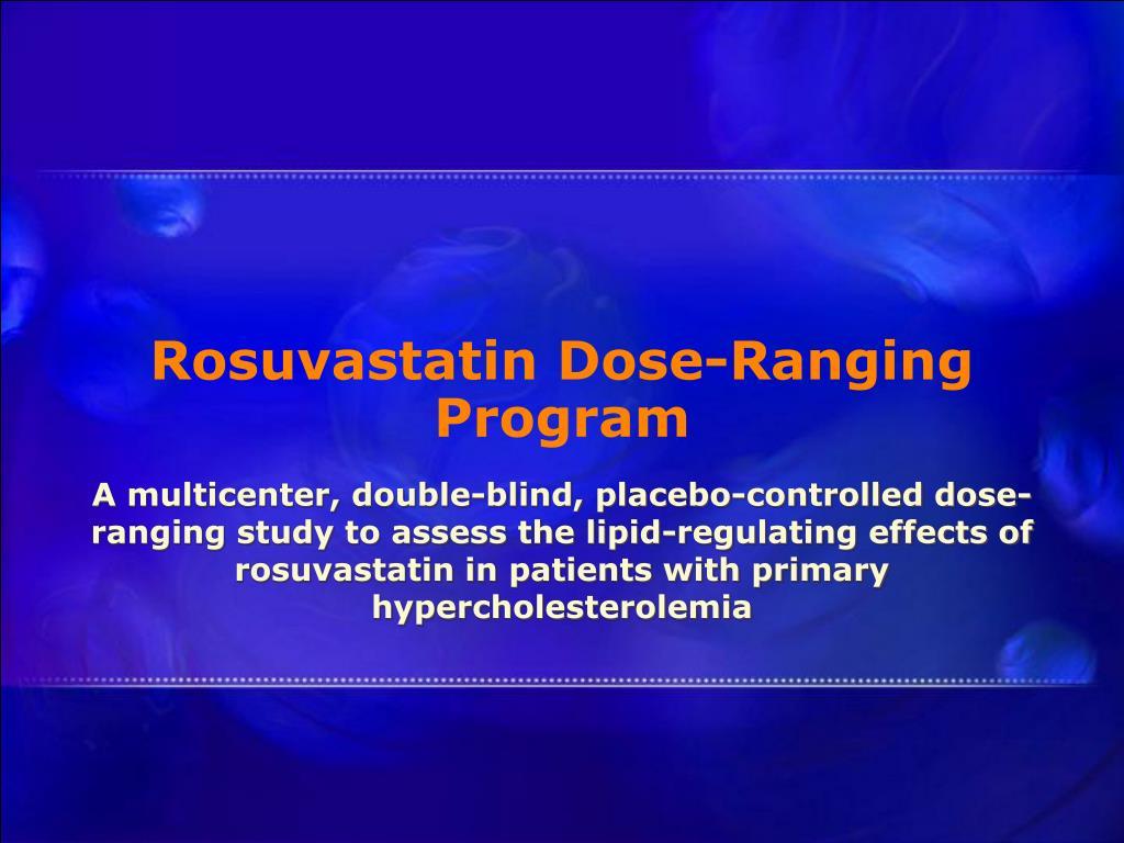 Rosuvastatin Dose-Ranging Program