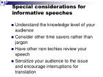 special considerations for informative speeches