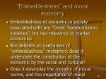 embeddedness and moral economy