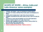 scope of work africa india and latin america some examples