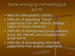 some emerging methodological points
