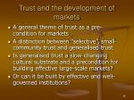 trust and the development of markets