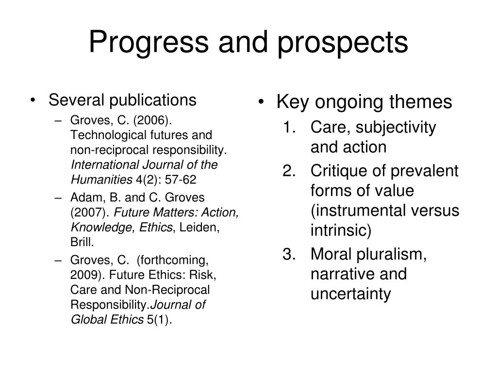 Progress and prospects