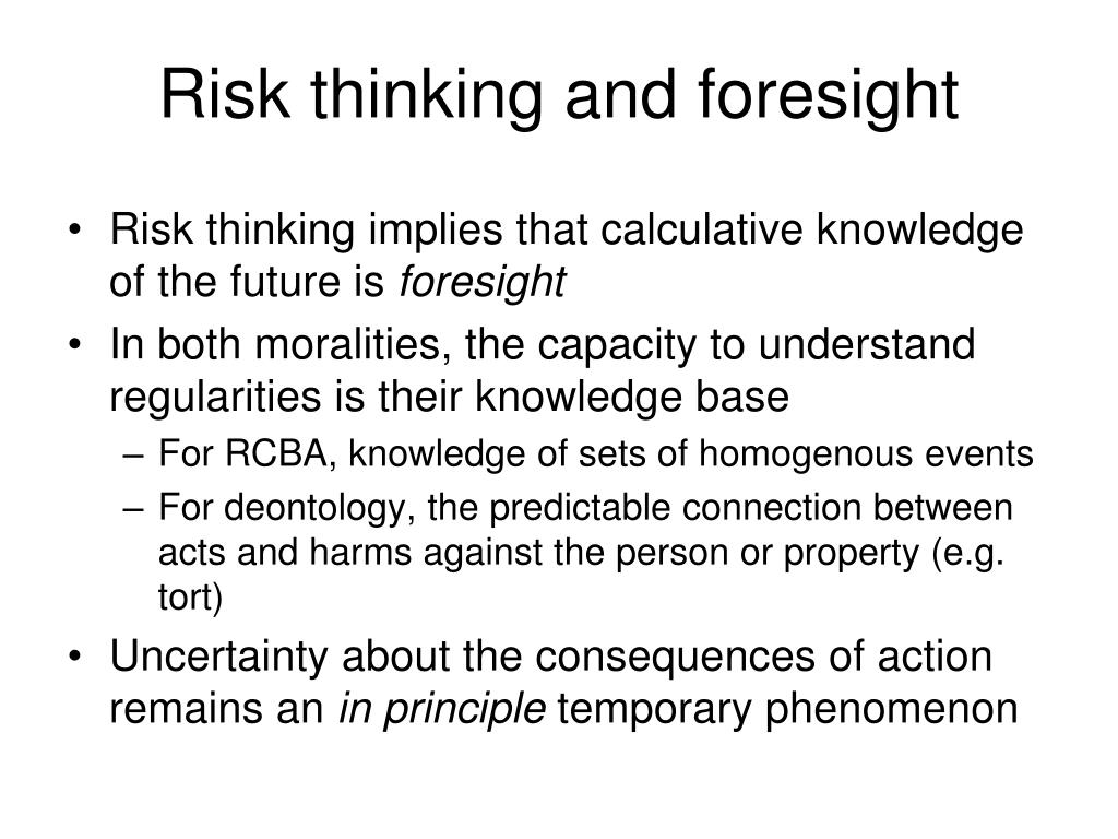 Risk thinking and foresight