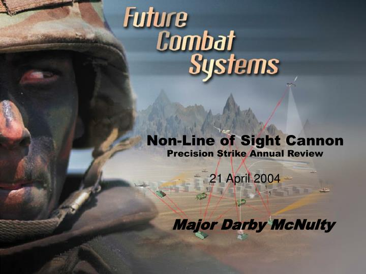 Non line of sight cannon precision strike annual review 21 april 2004