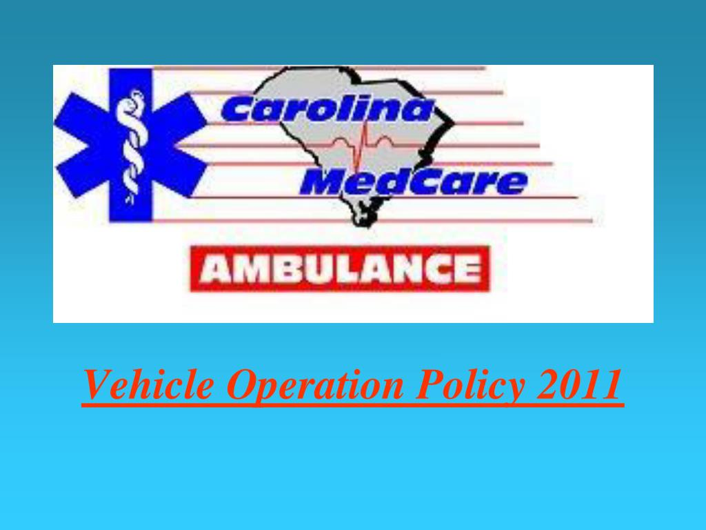 Vehicle Operation Policy