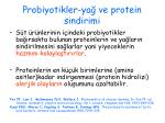 probiyotikler ya ve protein sindirimi