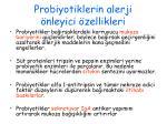 probiyotiklerin alerji nleyici zellikleri