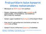 probiyotiklerin kolon kanserini nleme mekanizmalar