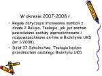w okresie 2007 2008 r32